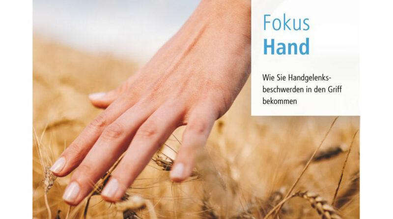 """Die Ofa Bamberg informiert mit ihrer neuen Broschüre """"Fokus Hand"""" Patienten rund um das Thema Handgesundheit."""